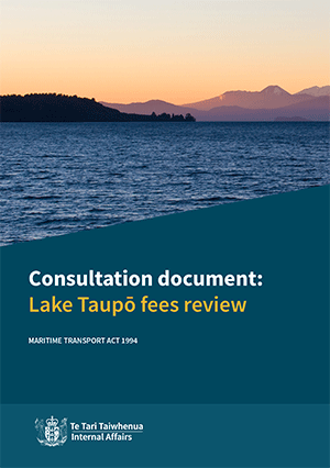 Lake Taupō Fees Review - Consultation booklet- cover